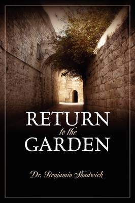 Return to the Garden (Paperback)