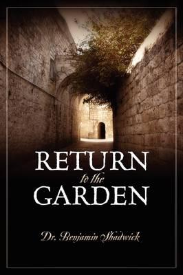 Return to the Garden (Paperback)