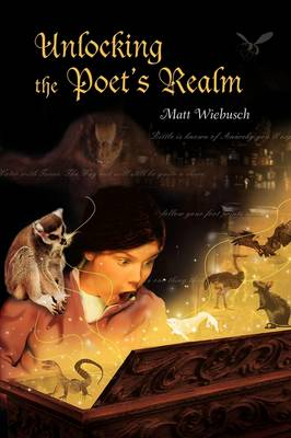 Unlocking the Poet's Realm (Hardback)