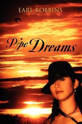 Pipe Dreams (Paperback)