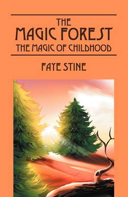The Magic Forest: The Magic of Childhood (Paperback)