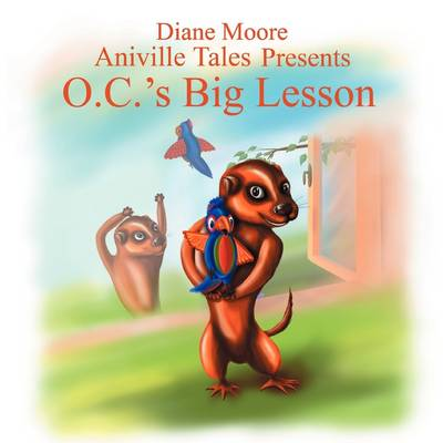 Aniville Tales Presents: O.C.'s Big Lesson (Paperback)