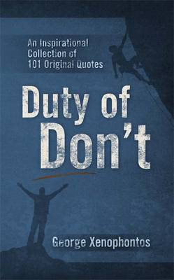 Duty of Don't: An Inspirational Collection of 101 Original Quotes (Paperback)
