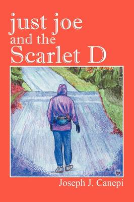 Just Joe and the Scarlet D (Paperback)