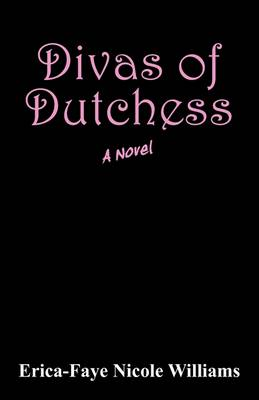 Divas of Dutchess (Paperback)