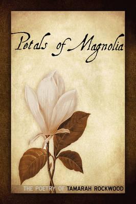 Petals of Magnolia (Paperback)