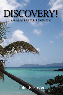 Discovery!: A Wordcrafter's Journey (Hardback)