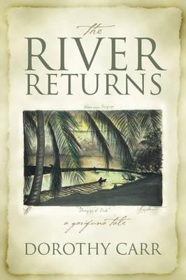 The River Returns: A Garifuna Tale (Paperback)