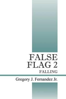 False Flag 2: Falling (Paperback)