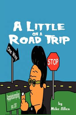 A Little on a Road Trip (Paperback)
