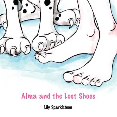 Alma and the Lost Shoes (Paperback)