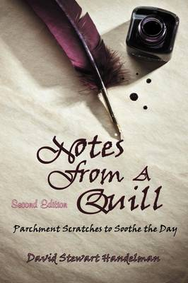Notes from a Quill: Parchment Scratches to Soothe the Day (Paperback)