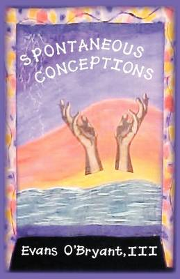 Spontaneous Conceptions (Paperback)