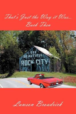 That's Just the Way It Was...Back Then (Paperback)