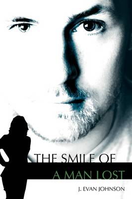The Smile of a Man Lost (Paperback)