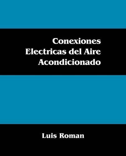 Conexiones Electricas del Aire Acondicionado (Paperback)