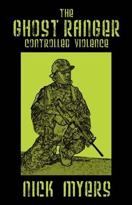 The Ghost Ranger: Controlled Violence (Hardback)