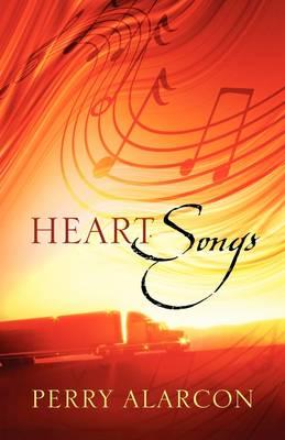Heart Songs (Paperback)