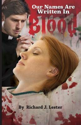 Our Names Are Written In Blood (Paperback)