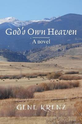 God's Own Heaven (Paperback)