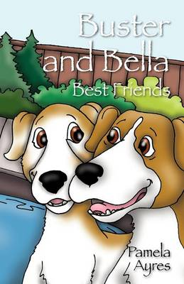 Buster and Bella: Best Friends (Paperback)