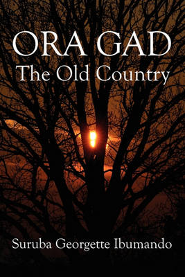 Ora Gad: The Old Country (Paperback)