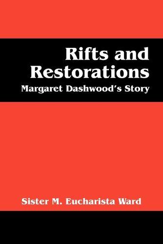Rifts and Restorations: Margaret Dashwood's Story (Paperback)