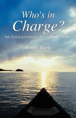 Who's in Charge?: An Educational Outlook For All (Paperback)