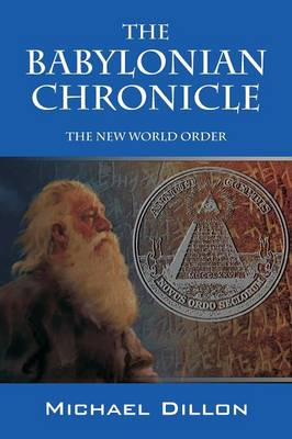 The Babylonian Chronicle: The New World Order (Paperback)