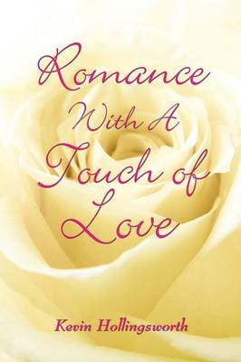 Romance with a Touch of Love (Paperback)