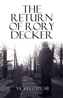 The Return of Rory Decker (Paperback)