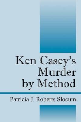 Ken Casey's Murder by Method (Paperback)