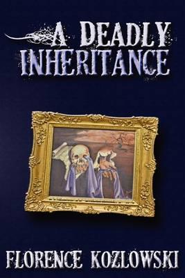 A Deadly Inheritance (Paperback)