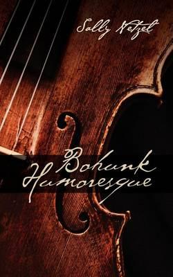 Bohunk Humoresque (Paperback)