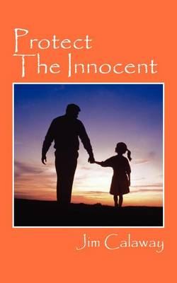 Protect the Innocent (Paperback)