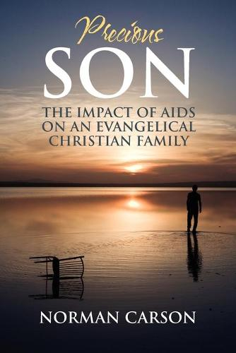 Precious Son: The Impact of AIDS on an Evangelical Christian Family (Paperback)