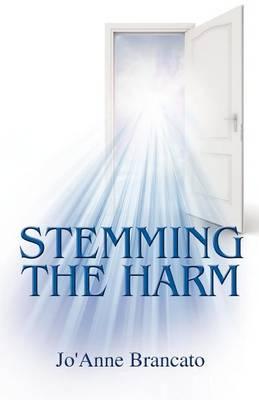 Stemming the Harm (Paperback)