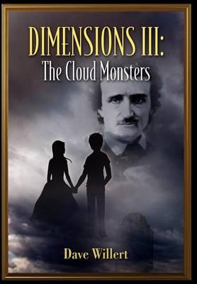 Dimensions III: The Cloud Monsters (Hardback)