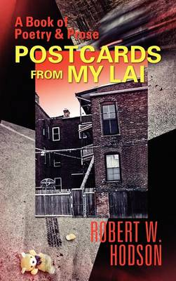A Book of Poetry and Prose: Postcards from My Lai (Hardback)