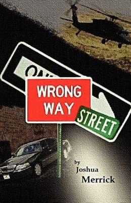 Wrong Way Street (Paperback)