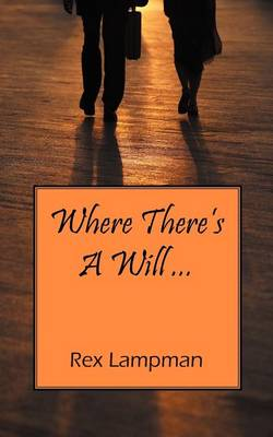 Where There's a Will ... (Paperback)