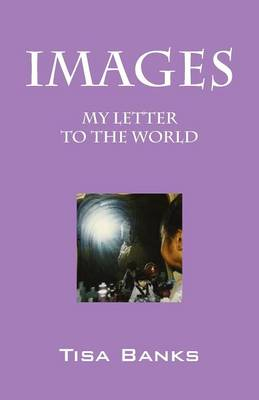 Images: My Letter to the World (Paperback)