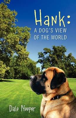 Hank: A Dog's View of the World (Paperback)