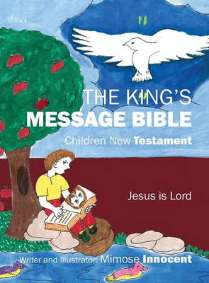 The King's Message Bible: Children New Testament (Hardback)