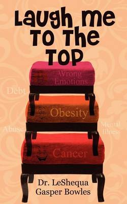 Laugh Me to the Top (Paperback)