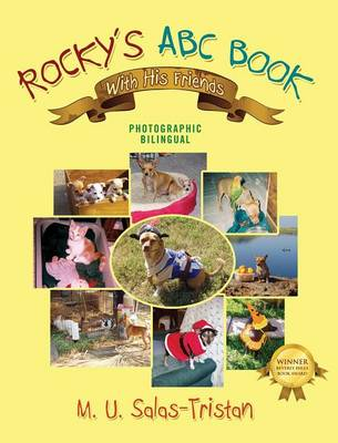 Rocky's ABC Book with His Friends: Photographic Bilingual (Hardback)