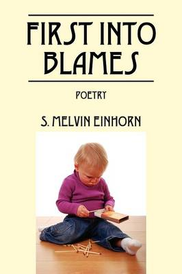 First Into Blames: Poetry (Paperback)