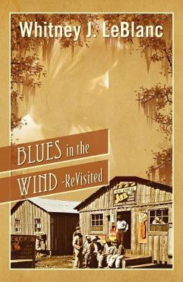 Blues in the Wind-Revisited (Paperback)