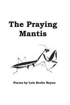 The Praying Mantis (Paperback)