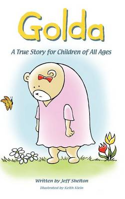 Golda: A True Story for Children of All Ages (Hardback)